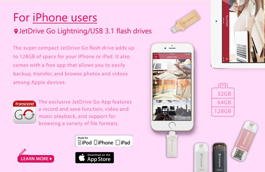 For iPhone users JetDrive Go Lightning/USB 3.1 flash drives